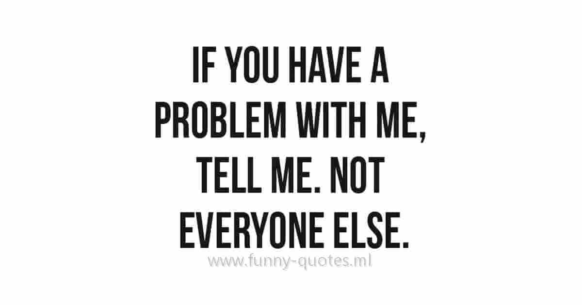 problem funny quote