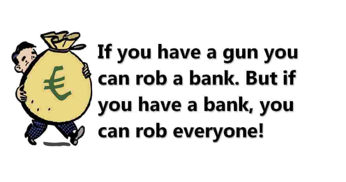 But if you have a bank