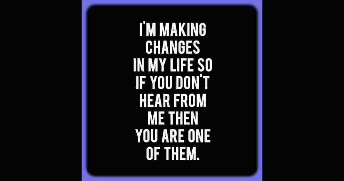 My Life changes funny quote