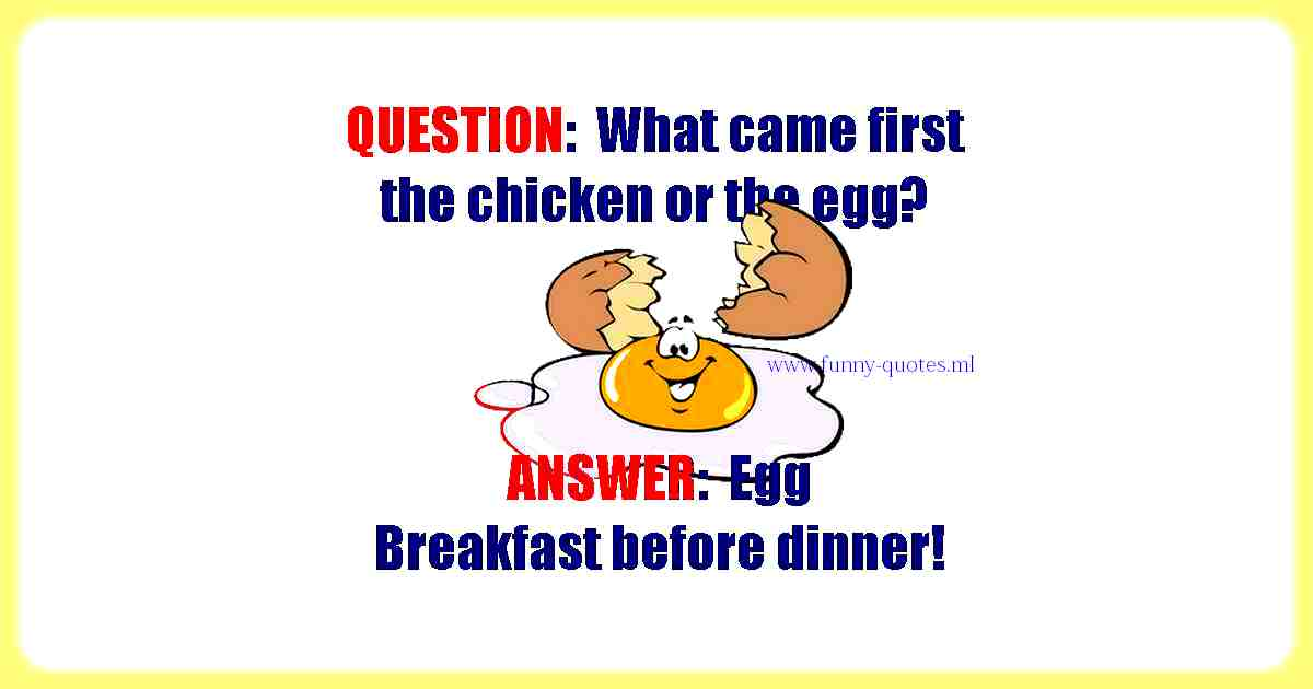 What came first the Chicken or Egg?