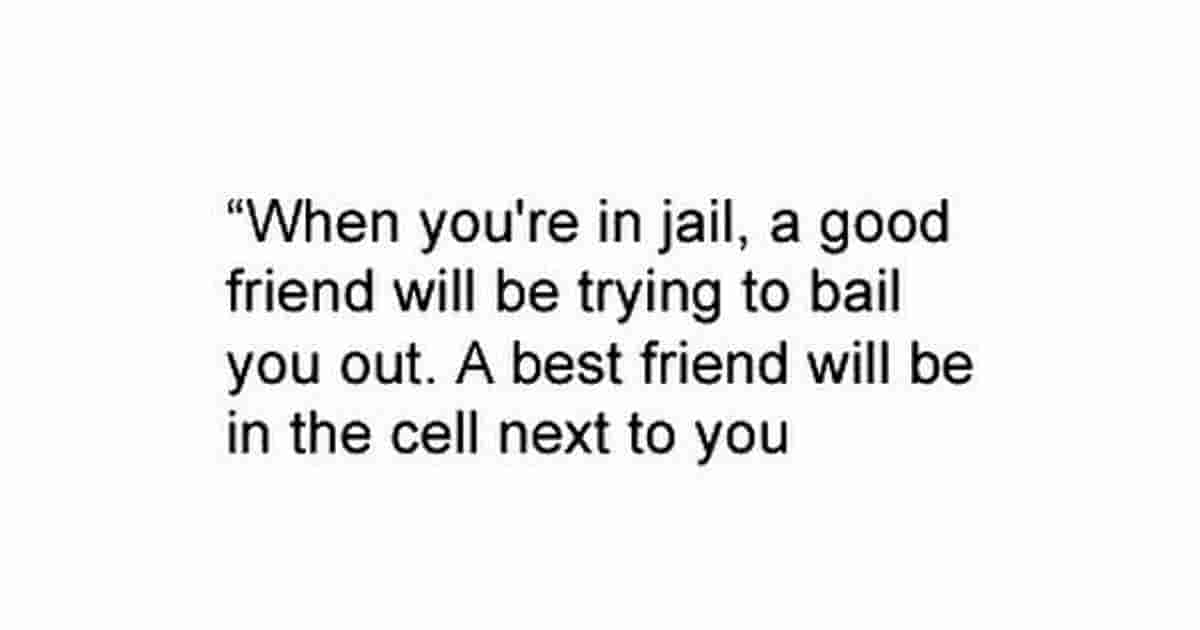 When you are in jail