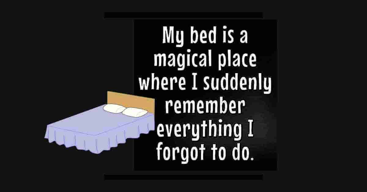 My bed is magical