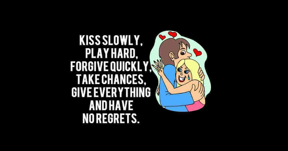 Live and have no regrets