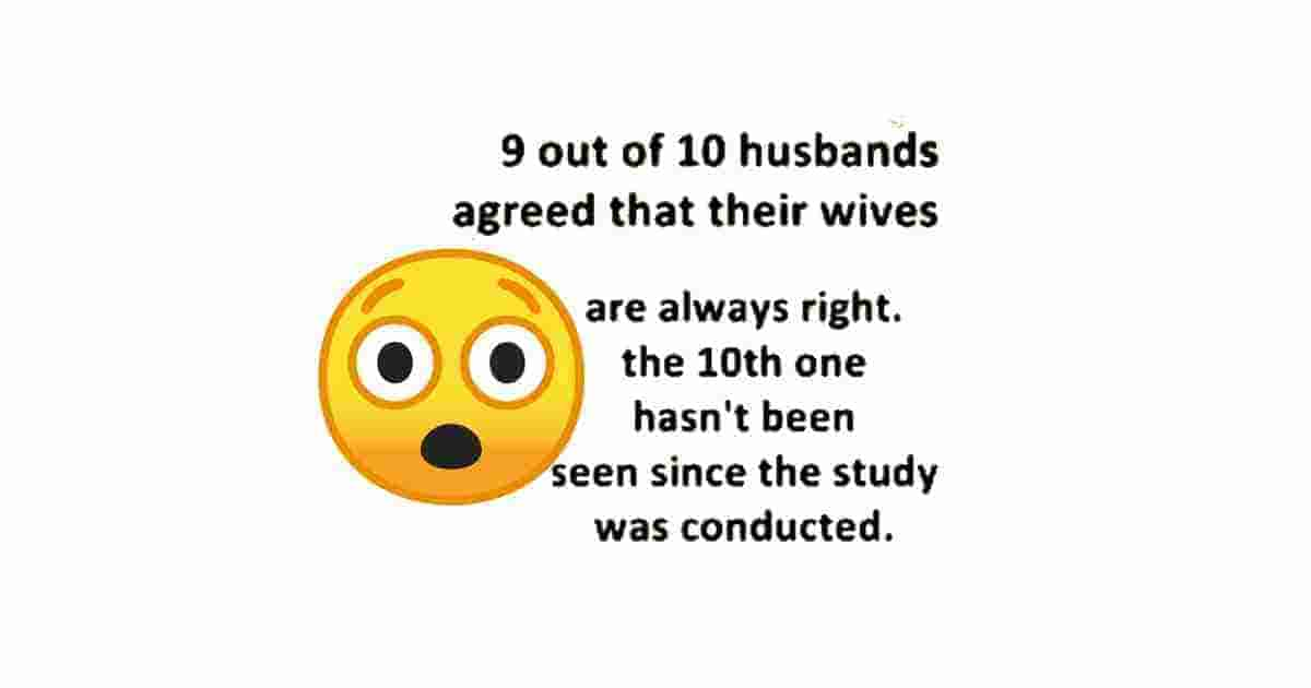 Wifes are always right