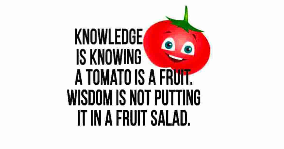Tomatoes and knowledge