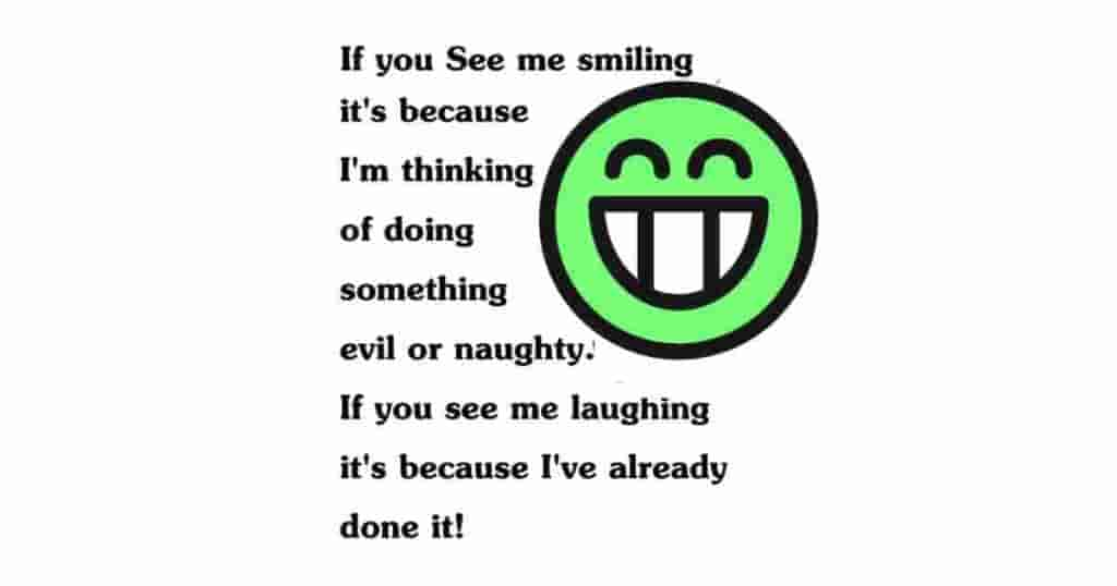 If you see me smiling