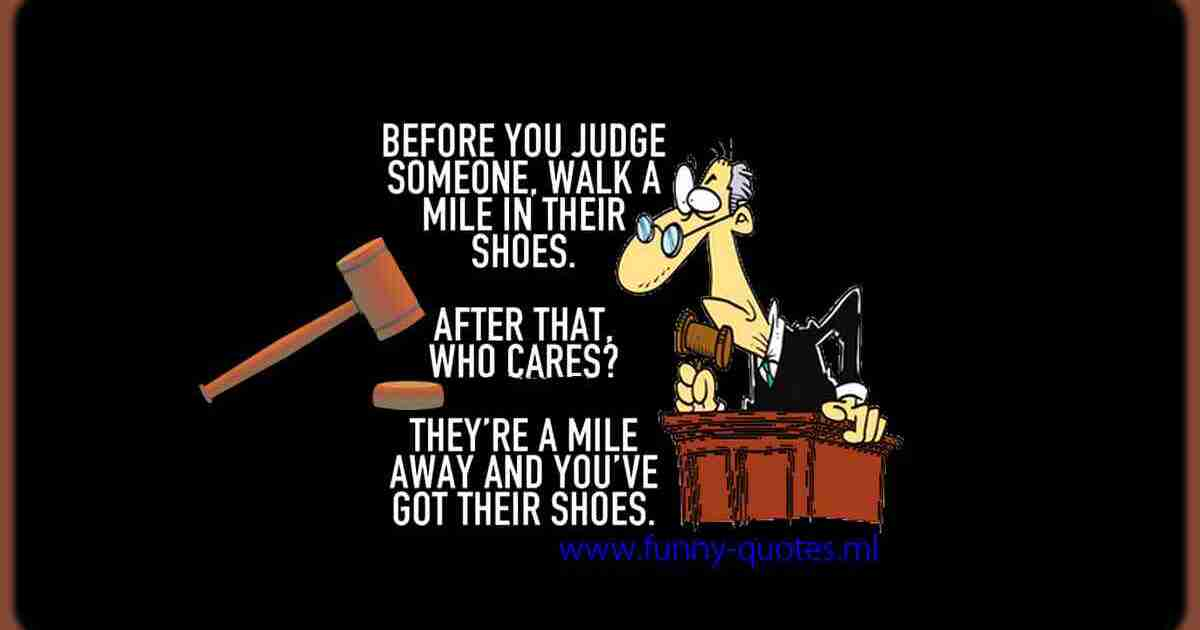 Before judging someone