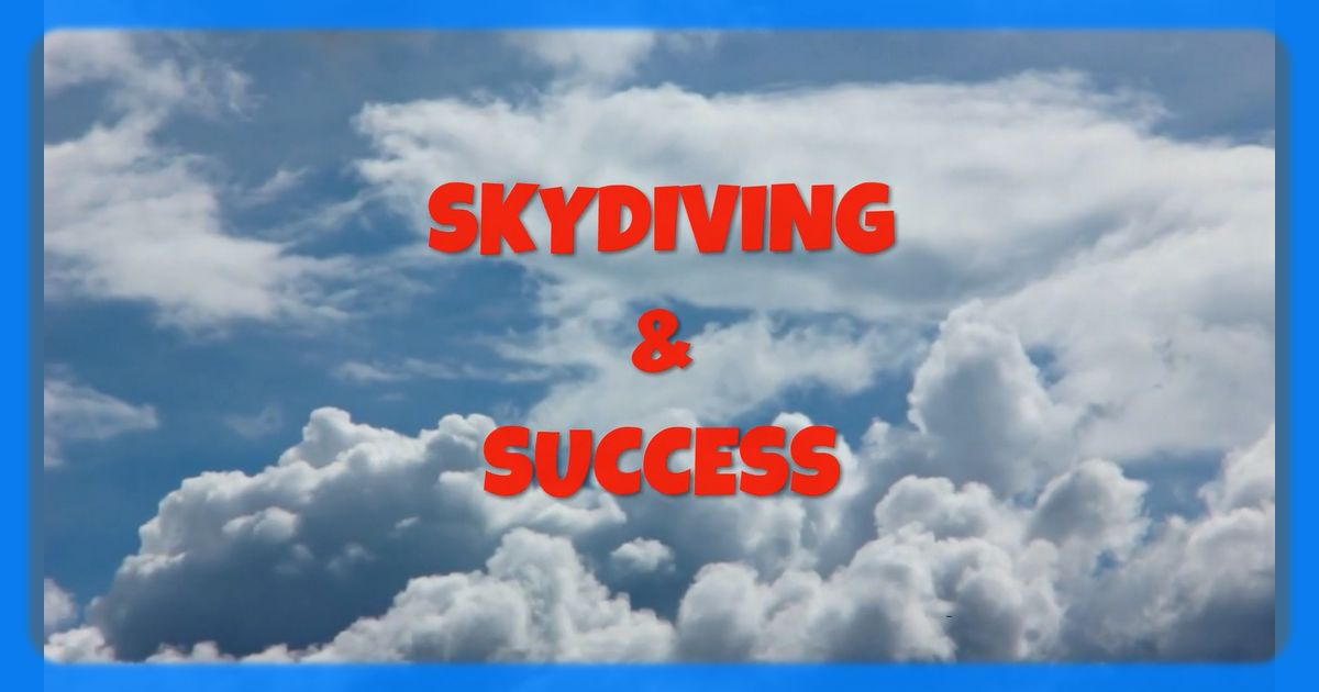 Funny Skydiving and Success Quote